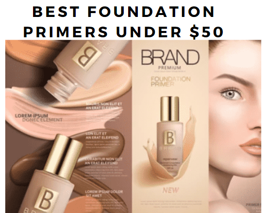 Best foundation premiers under $50